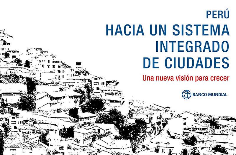 Portada Libro Peru: Hacia un sistema integrado de ciudades