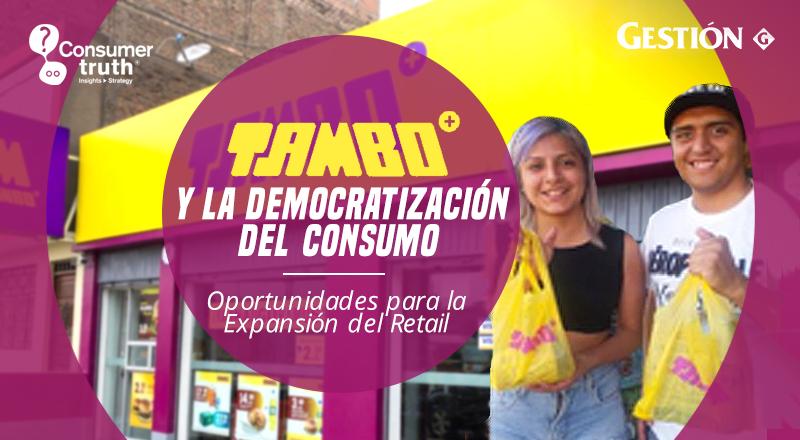 TAMBO y la Democratización del Consumo. Oportunidades para la Expansión del Retail