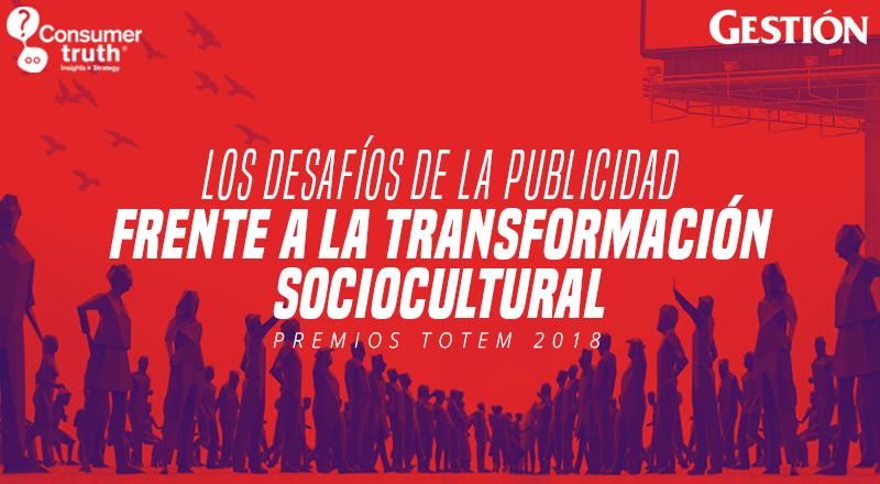 Los desafíos de la Publicidad frente a la transformación sociocultural: Premios TOTEM 2018