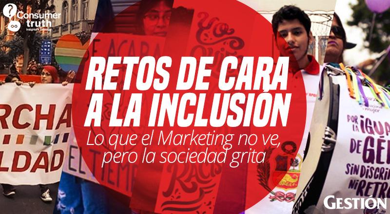 Retos de cara a la inclusión: Lo que el Marketing no ve, pero la sociedad grita