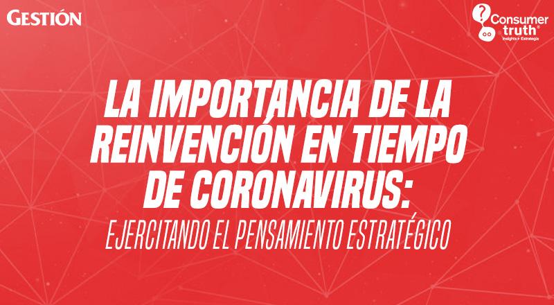 La importancia de la reinvención en tiempo de coronavirus: Ejercitando el Pensamiento Estratégico