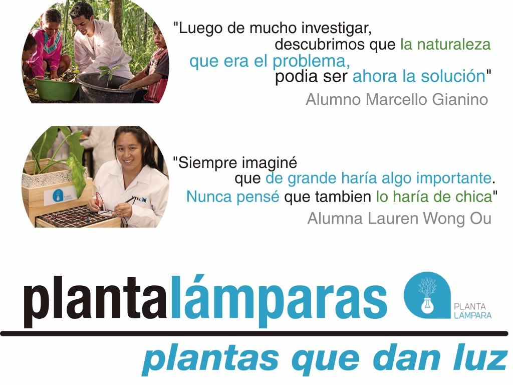 Fuente: Fotos y citas tomadas desde UTEC https://www.utec.edu.pe/ingenio-en-accion/plantalamparas-plantas-que-dan-luz