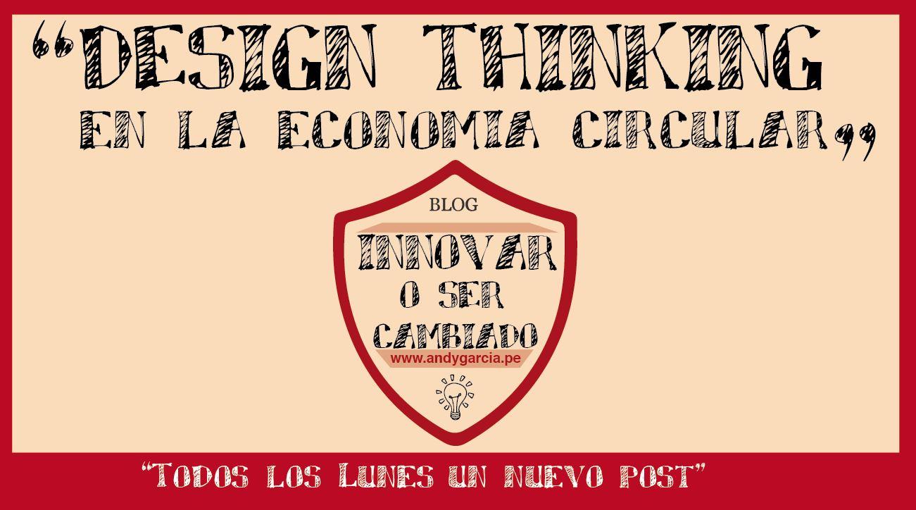Design Thinking en la economía circular
