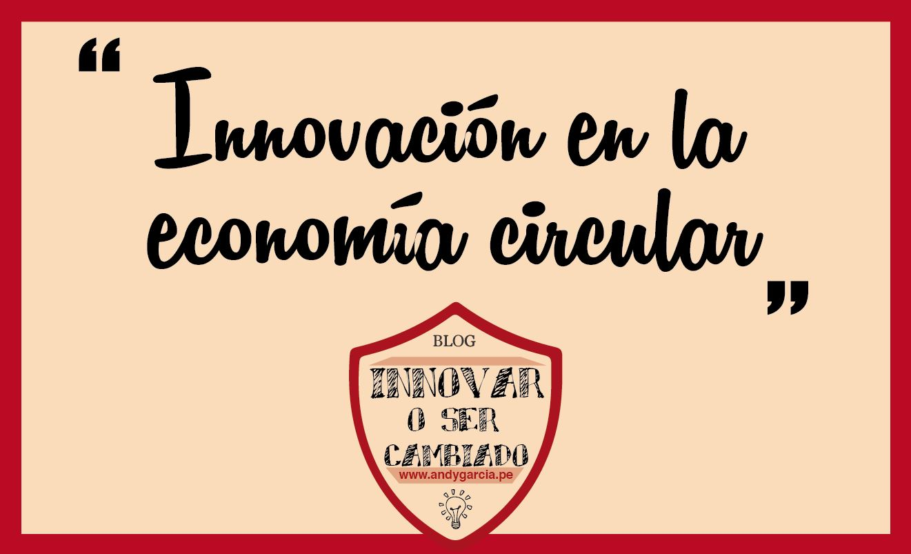 Innovación en la economía circular