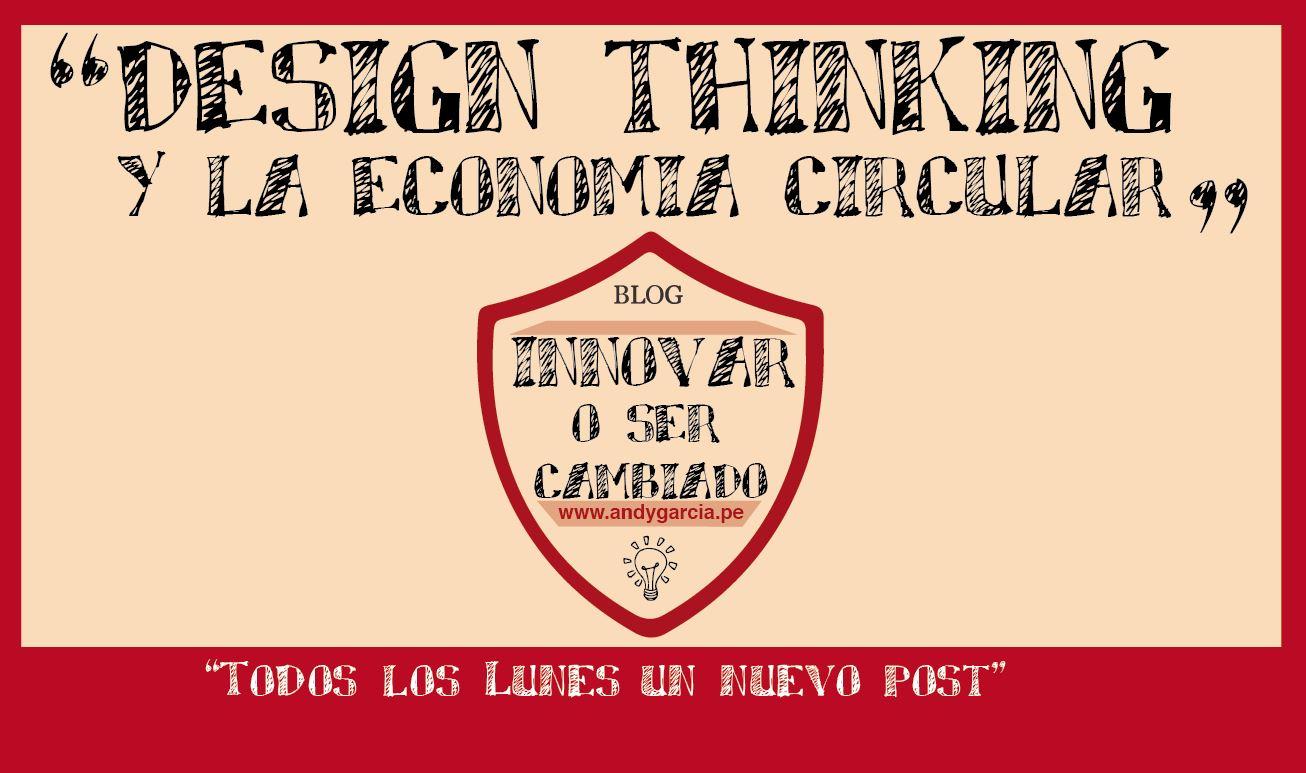 Design Thinking y la economía circular