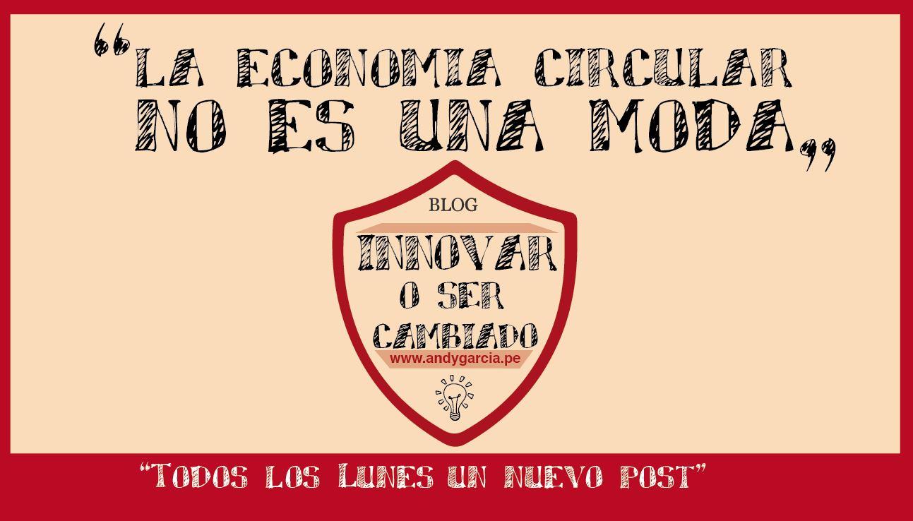La economía circular no es una moda