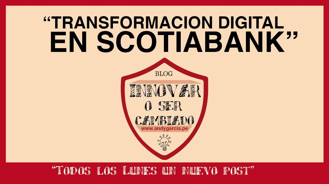 Transformación Digital en Scotiabank