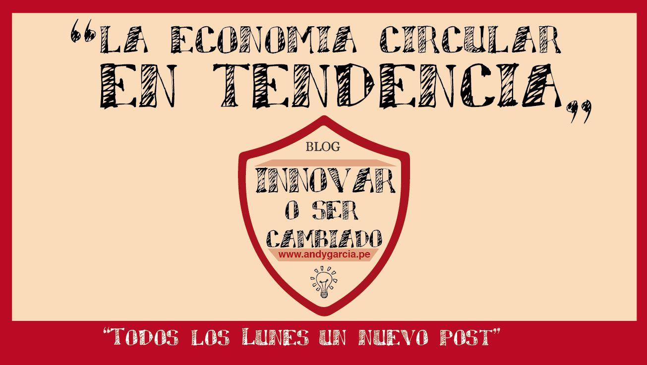 Economía circular en tendencia