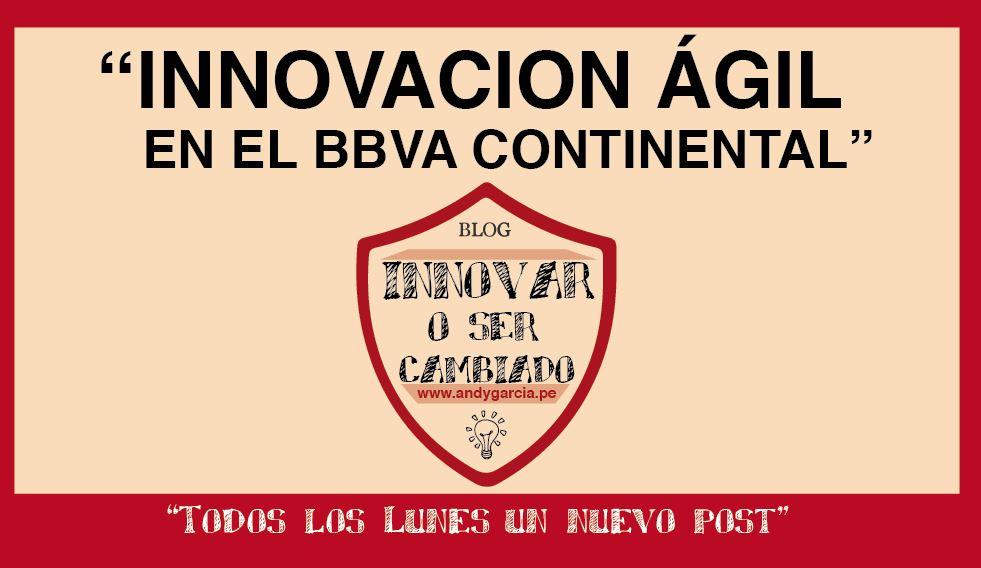 Innovación ágil en el BBVA Continental