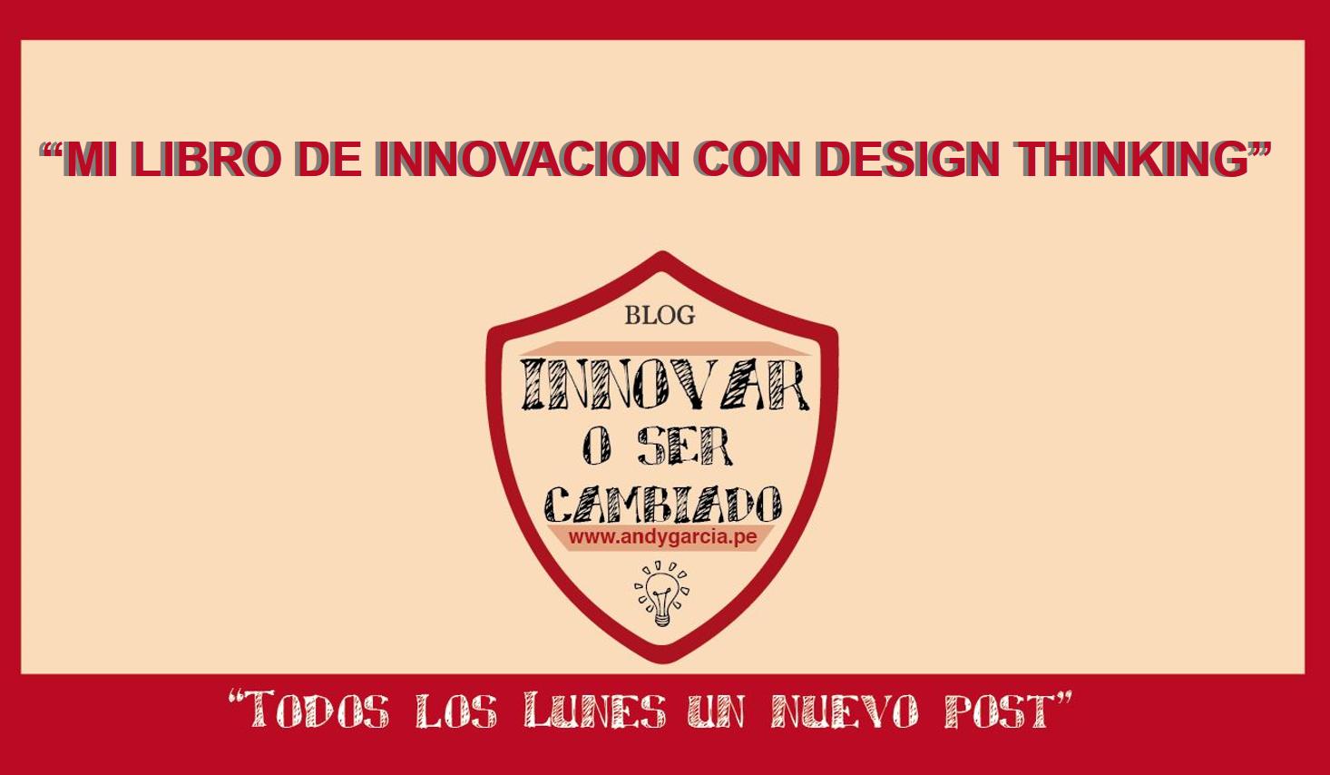 Mi libro de innovación con design thinking