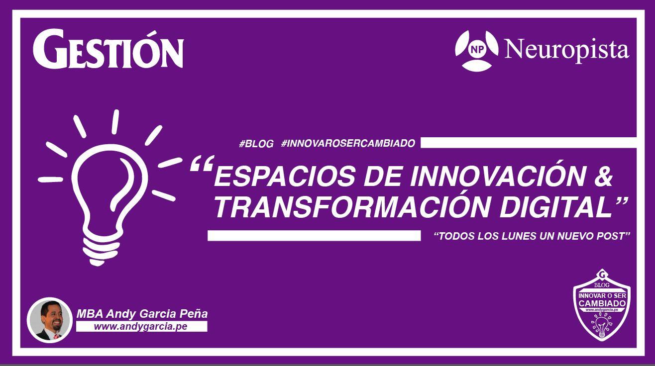 Espacios de innovación en Perú