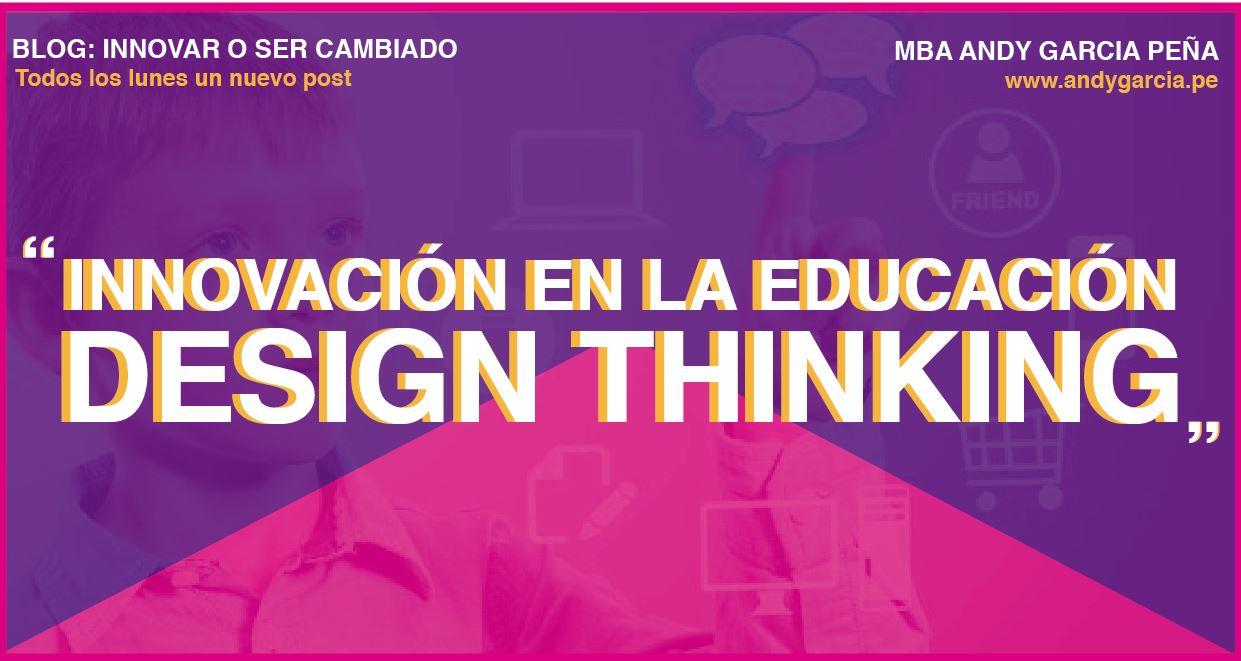 Innovación en la Educación: Design Thinking