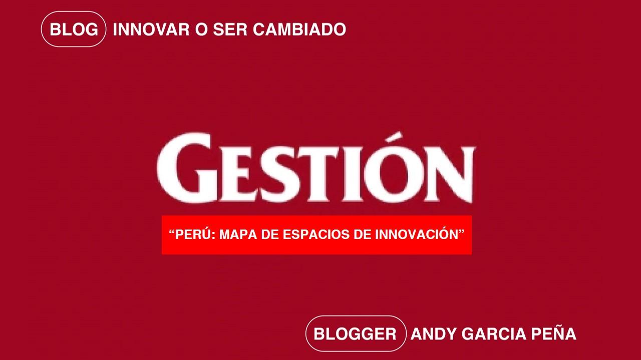 Perú: Mapa de espacios de innovación