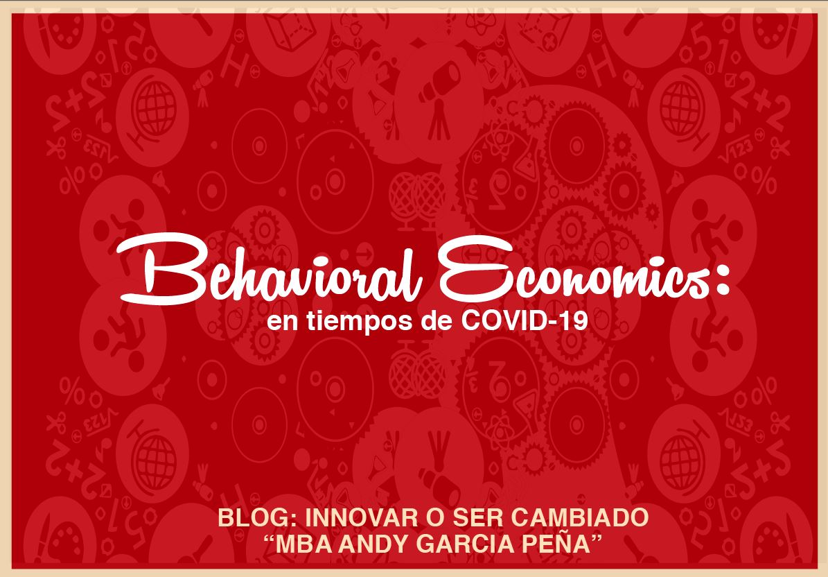 Behavioral Economics en tiempos de COVID-19