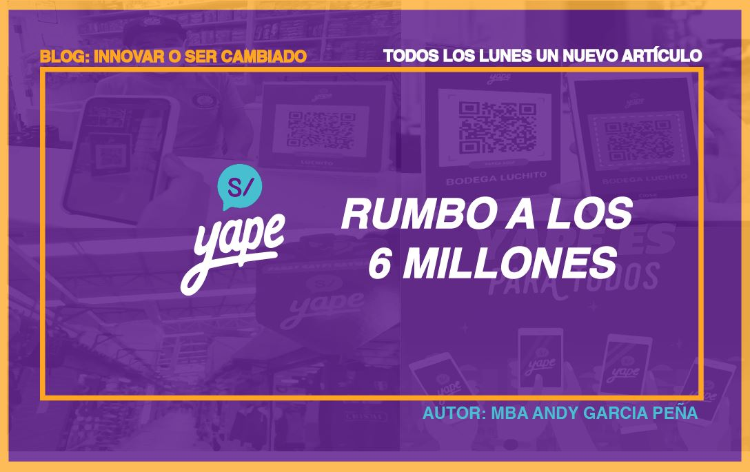 Yape: rumbo a los 6 millones